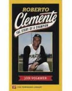 Roberto Clemente:  The Story of a Champion - Book - Discussion Questions