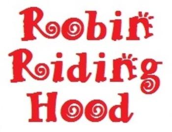 Robin Riding Hood Play Script