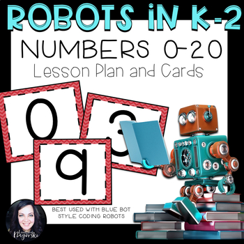 Robot Activities- Numbers 0 to 20 Lesson and Cards for Blue Bot and Bee Bot