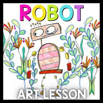 Art Lesson: Robot Art Game | Art Sub Plans