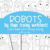 Robot Big Shape Tracing {Prewriting Activity}