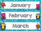 Robot Calendar Months!