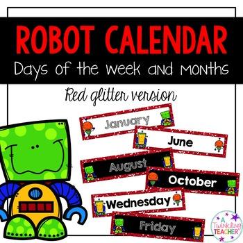 Robot Calendar Months and Days of the Week!