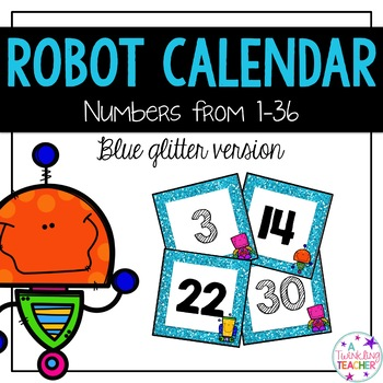 Robot Calendar Numbers!