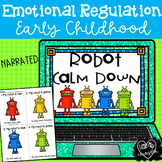 Robot Calm Down:  Emotional Regulation Narrated PowerPoint