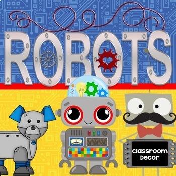 Robot Classroom Decor MEGA BUNDLE-Editable!
