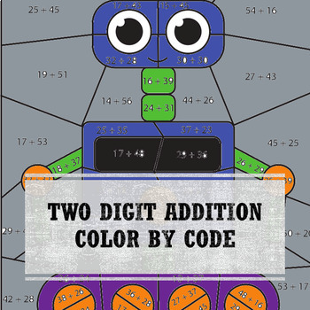 5 Color By Code Printables - Two Digit Addition with Regrouping NO PREP