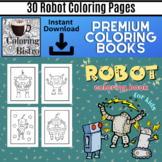Robot Coloring Book for Kids- Robot Coloring Pages – 8x11 30 Designs