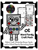 ot Word Family Write the Room Activity, Recording Sheet, and Robot Craft
