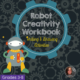 Robot Creativity Workbook - Creative Writing Workbook and