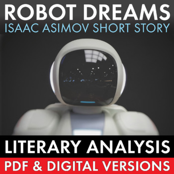 Robot Dreams, Literary Analysis Worksheet for Isaac Asimov's Short Story, Sci Fi