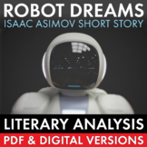 Robot Dreams, Literary Analysis of Isaac Asimov's Short Story, Sci Fi, CCSS