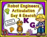 Robot Engineers Articulation Say & Search K and G