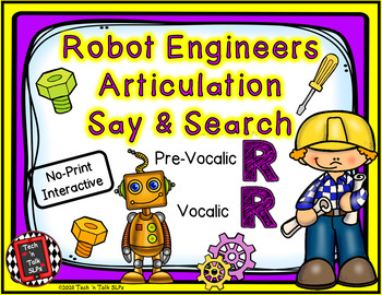 Robot Engineers Articulation Say & Search PreVocalic & Vocalic R