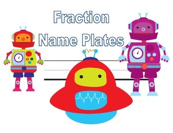 Robot Fractions Desk Names