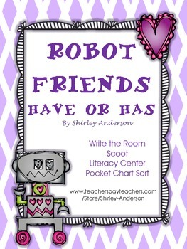 Robot Friends- Have or Has