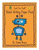 Robot Fun Writing Paper Pack! (HWT and Traditional style lines)