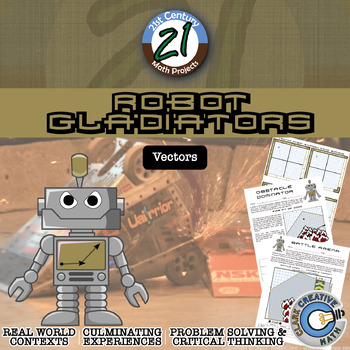 Robot Gladiators -- Vectors Edition -- Advanced Math Vecto