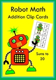 Robot Math Addition Clip Cards