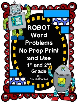 Robot Math Word Problems Differentiated Activities for Math Centers