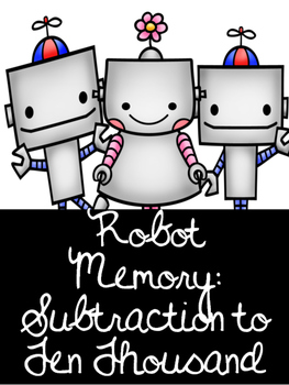 Robot Memory- Subtraction to 10 000 Canadian