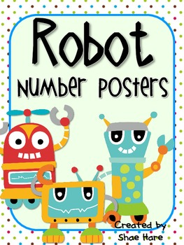 Robot Number Posters {Common Core Math}