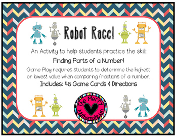 """Multiplying a Fraction by a Whole Number-Robot """"War"""" Game"""