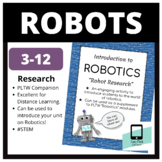 Robot Research: Introduction to Robotics (PLTW)