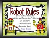 Robot Rules Addition and Subtraction Input-Output Table Task Cards