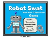 Robot Swat - Math Fact and Operation Game - Add, Subtract, Multiply and Divide