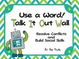 """Robots """"Talk It Out"""" Conflict Resolution Wall"""