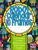 Robot Theme Calendar Ten Frames