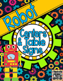 Robot Theme Centers and Table Signs *editable*