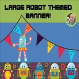 Robot Themed Banner