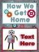 Robot Themed Classroom Decor:  Editable Go Home Signs