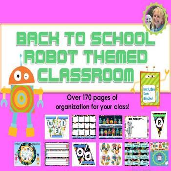 Robot Themed Classroom Setup