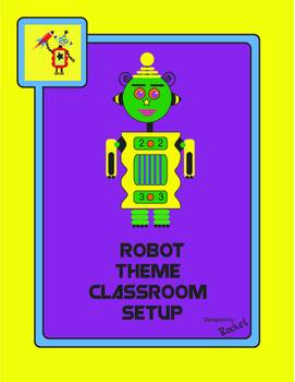 Robot Themed Classroom Setup Pack