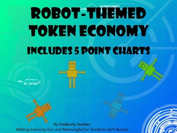 Robot Themed Token Economy (Includes 5 Point Charts)