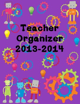 Robot Themed Ultimate Teacher Organizer