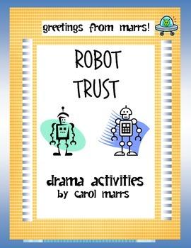 Drama Games-Robot Trust