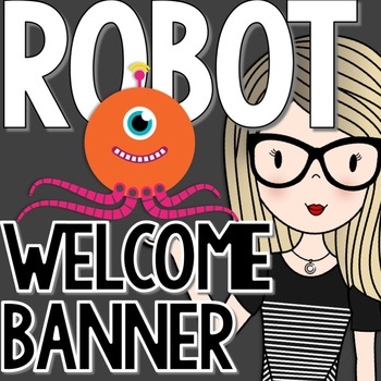Robot Welcome Banner for Grades 1-9