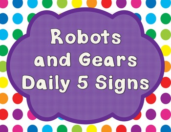 Robot and Gears Themed Daily 5 Signs