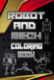 Robot and Mech Coloring Pages