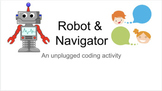 Robot and Navigator: An unplugged subtraction activity to introduce coding