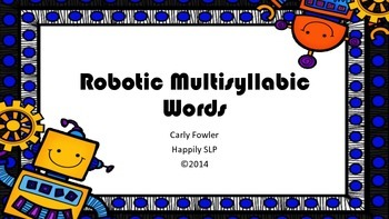 Robotic Multisyllabic Words