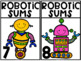 Robotic Sums {A Working With Numbers Center}