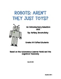 Robotics: Aren't They Just Toys - An Introductory Robotics Unit