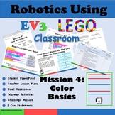 Robotics Using LEGO MindStorms  EV3:  The Color Sensor