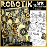 Robotik: Projet d'arts plastiques, en lien avec la robotique. Robot