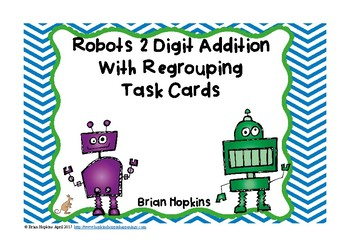 Robots 2 Digit Addition With Regrouping Task Cards